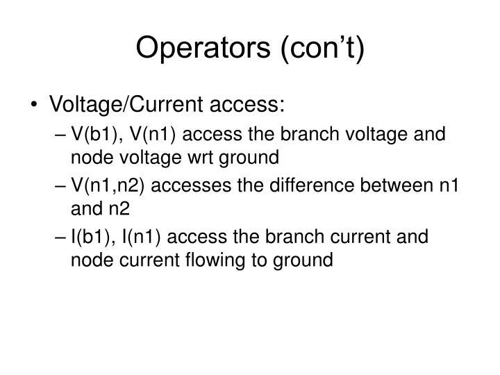 Operators (con't)