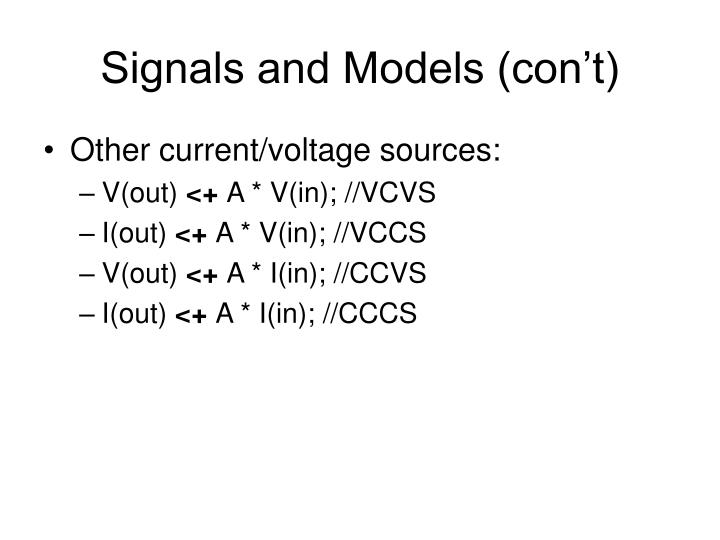 Signals and Models (con't)