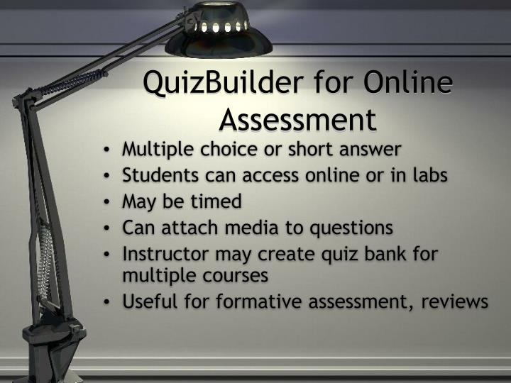 QuizBuilder for Online Assessment