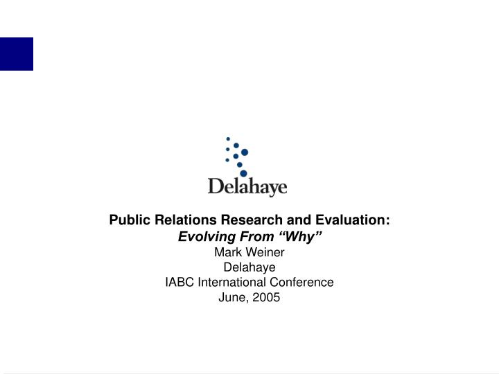 Public Relations Research and Evaluation: