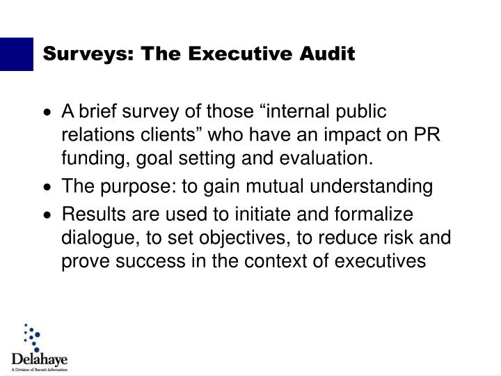 "A brief survey of those ""internal public relations clients"" who have an impact on PR funding, goal setting and evaluation."