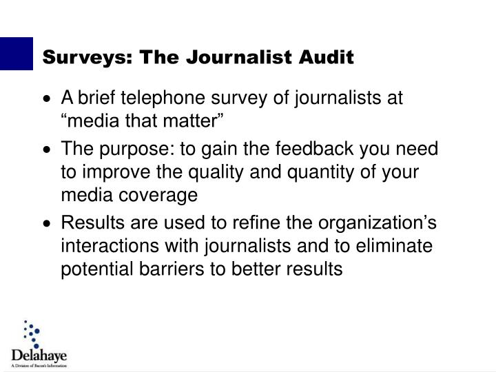 "A brief telephone survey of journalists at ""media that matter"""