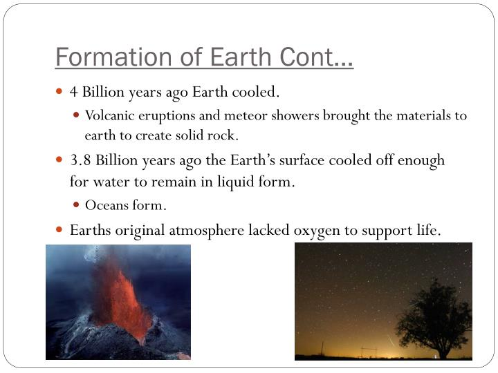 Formation of Earth Cont…