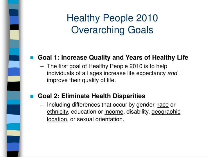 Healthy people 2010 overarching goals