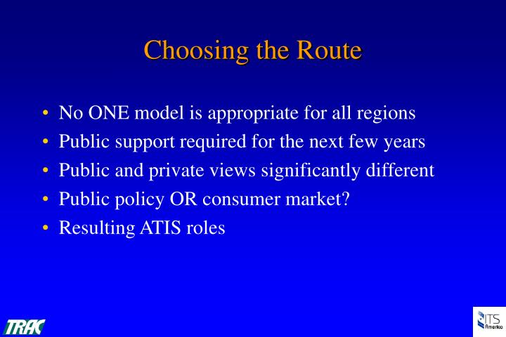 No ONE model is appropriate for all regions