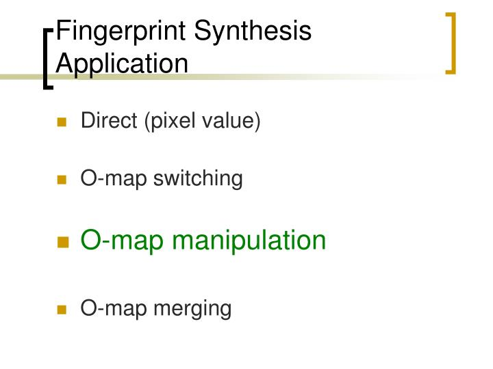 Fingerprint Synthesis Application