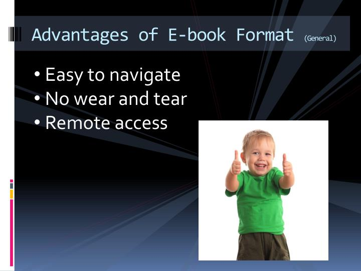 Advantages of E-book Format