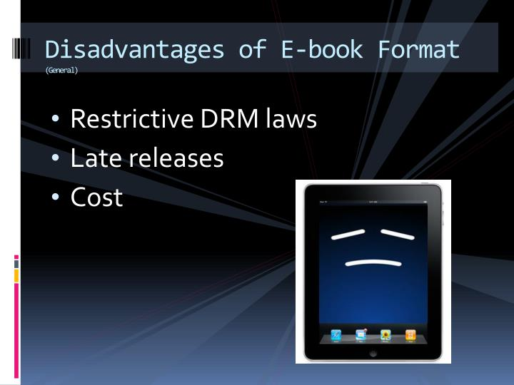 Disadvantages of E-book Format