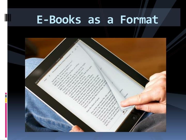 E-Books as a Format