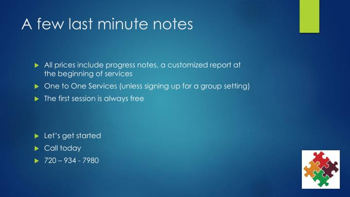 A few last minute notes
