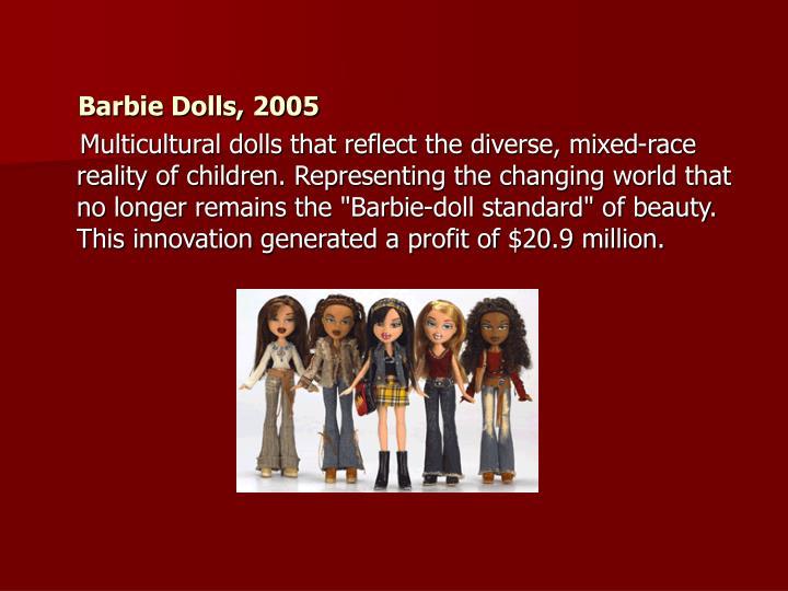 Barbie Dolls, 2005
