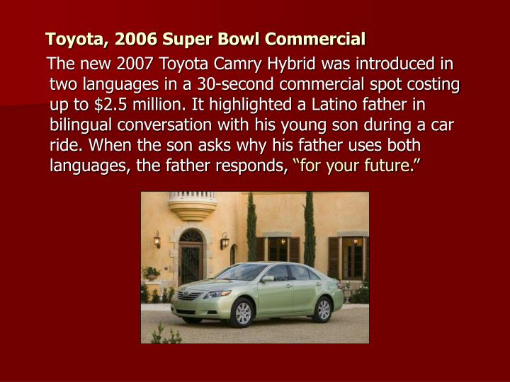 Toyota, 2006 Super Bowl Commercial