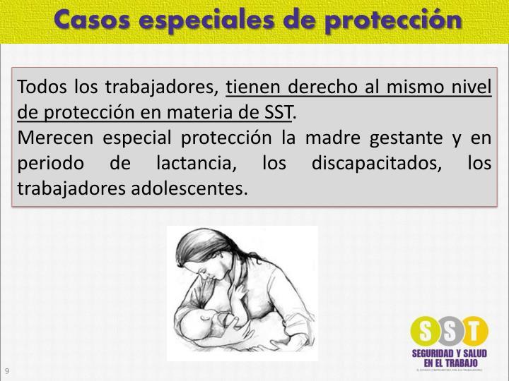 Casos especiales de protección