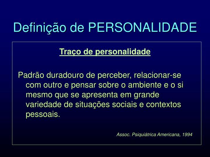 Definição de PERSONALIDADE