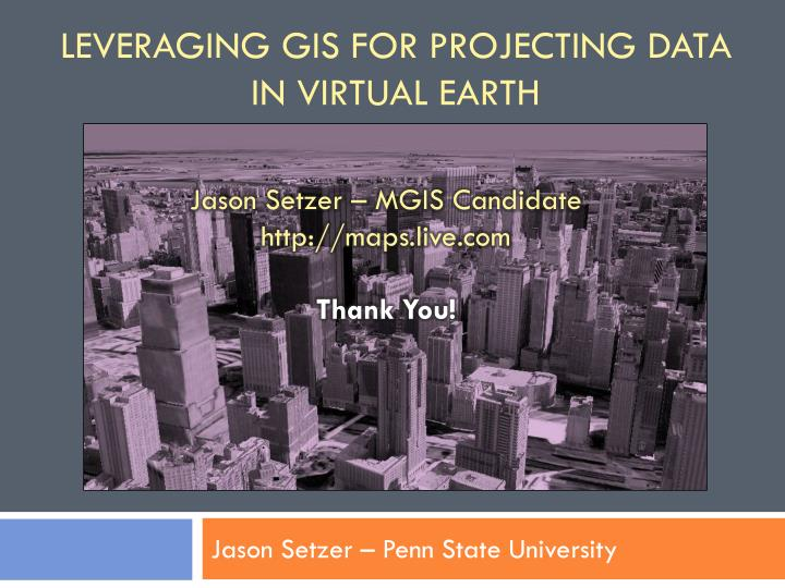 Jason Setzer – MGIS Candidate