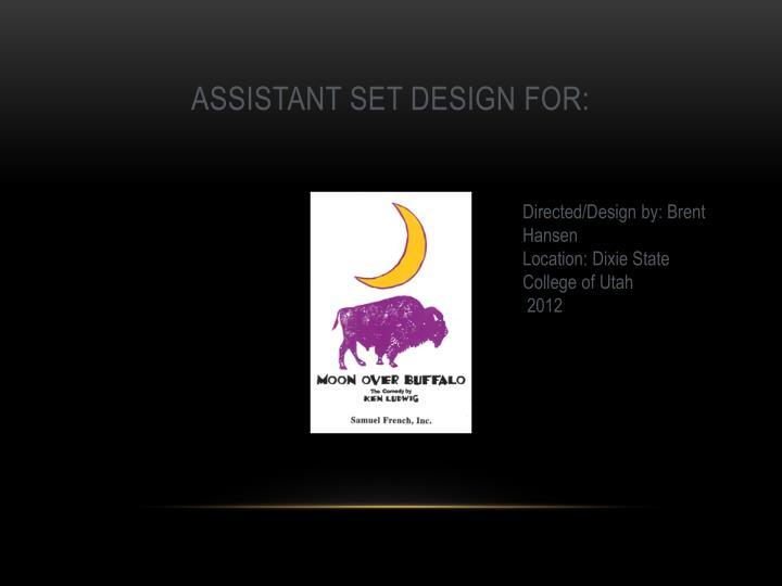Assistant set design for: