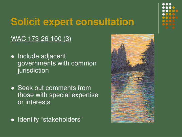 Solicit expert consultation