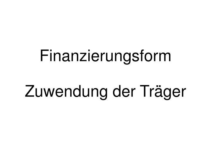 Finanzierungsform