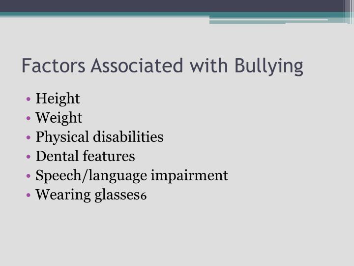 Factors Associated with Bullying