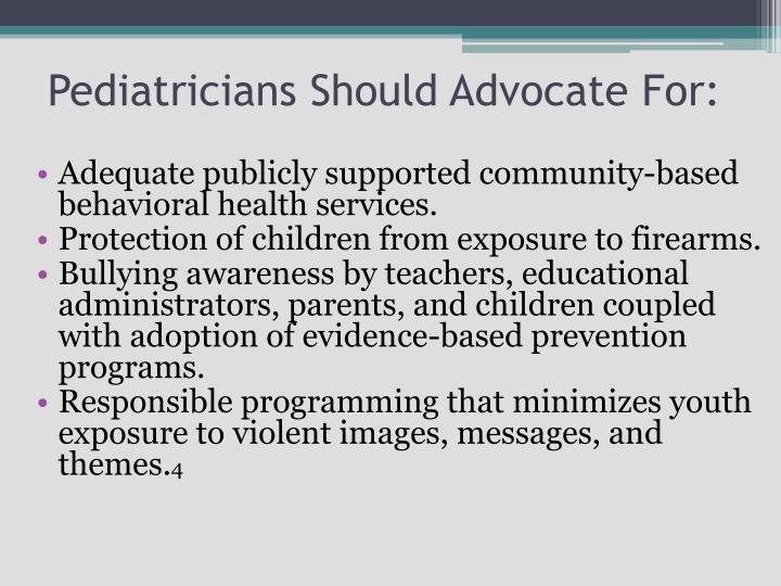 Pediatricians Should Advocate For: