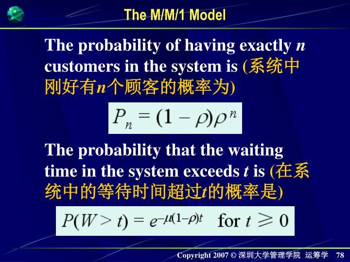 The M/M/1 Model