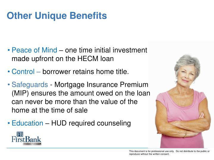 Other Unique Benefits