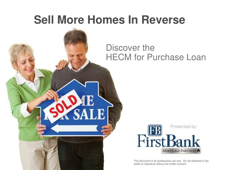 sell more homes in reverse