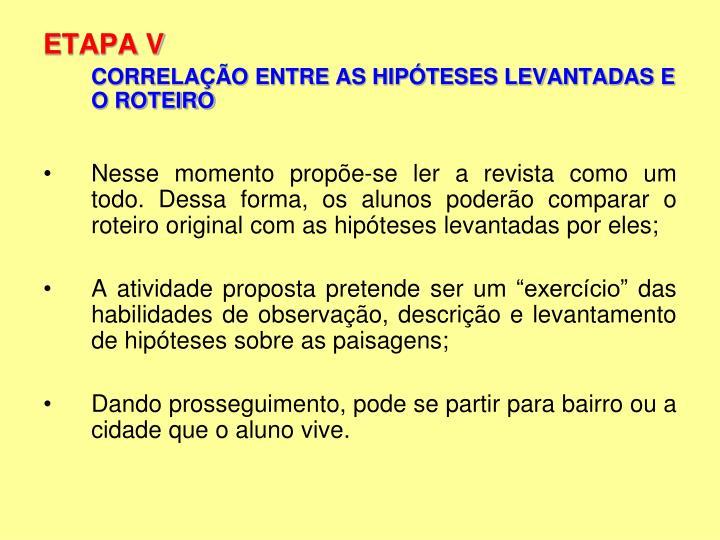 ETAPA V