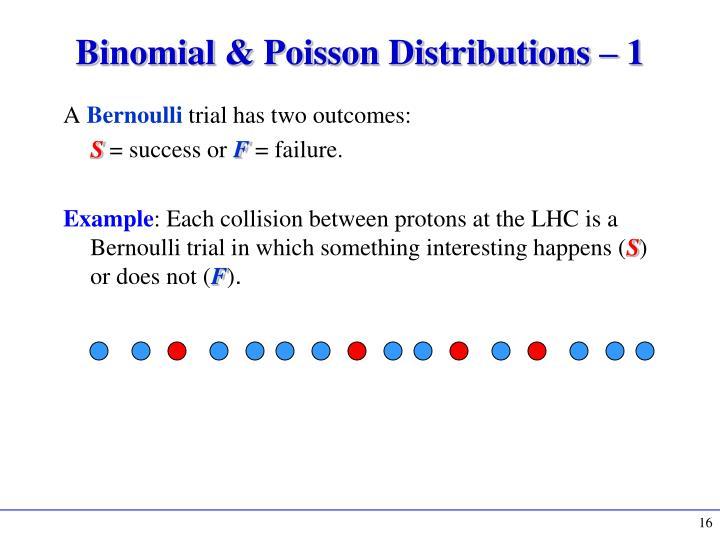 Binomial & Poisson Distributions – 1
