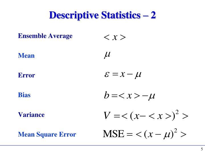 Descriptive Statistics – 2