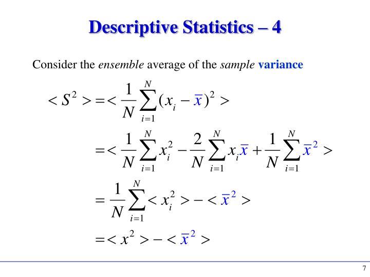 Descriptive Statistics – 4