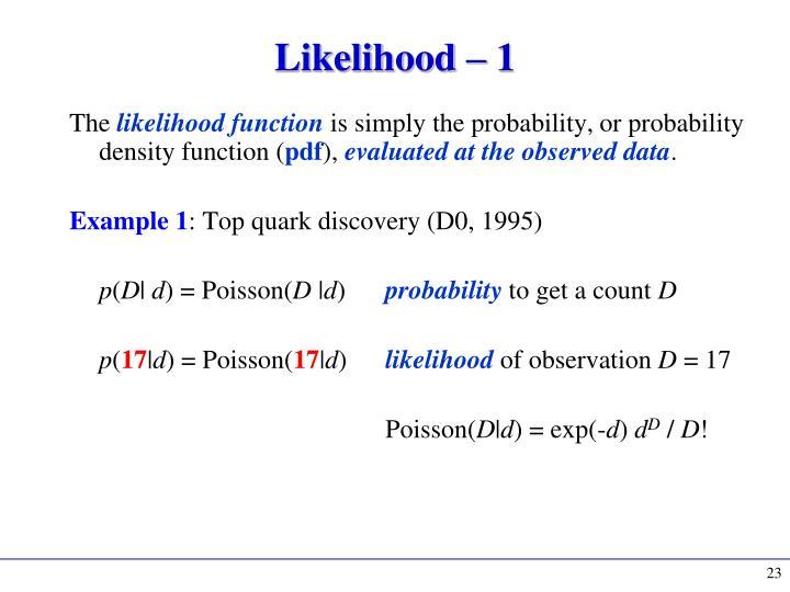 Likelihood – 1