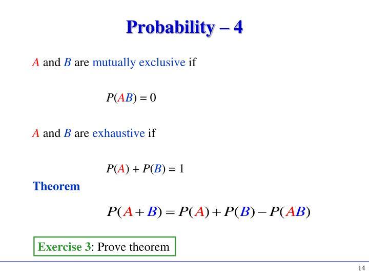 Probability –
