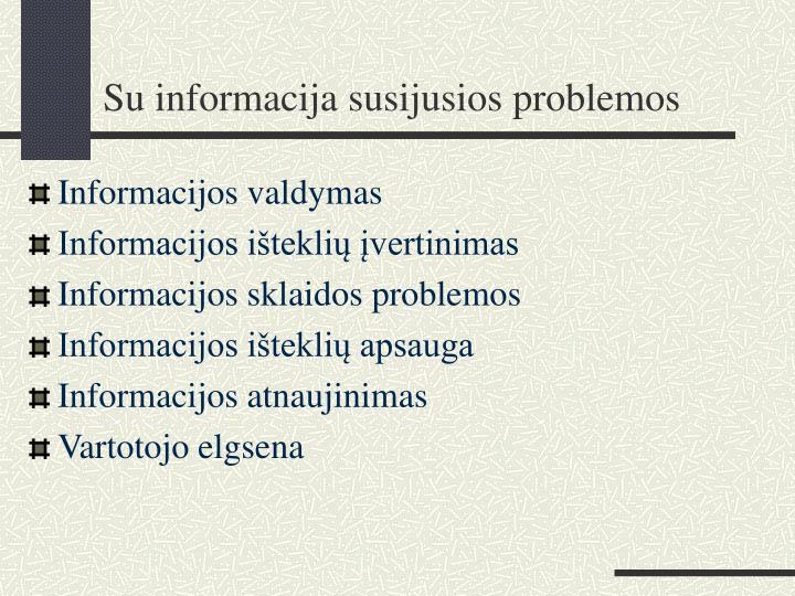 Su informacija susijusios problemos