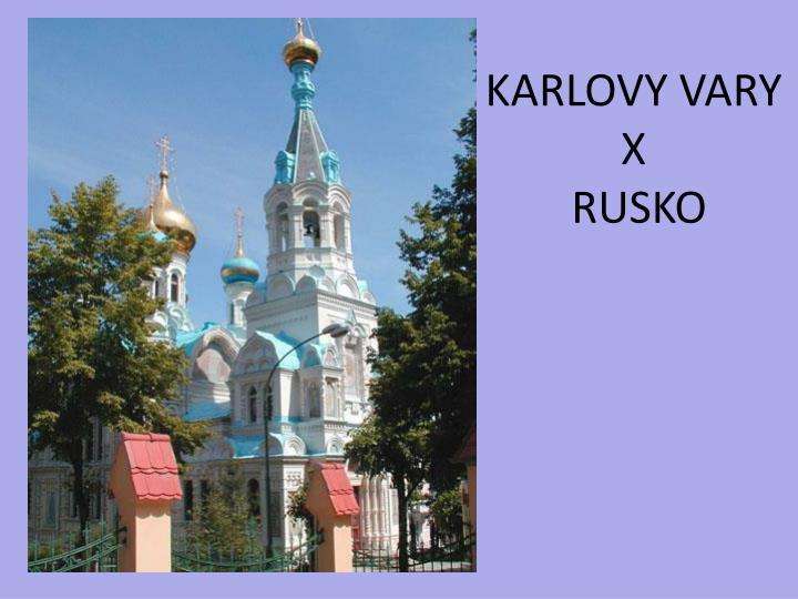 KARLOVY VARY X