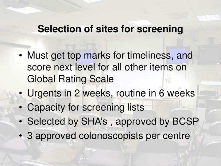 Selection of sites for screening