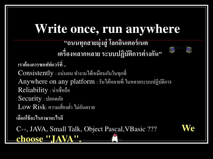 Write once, run anywhere