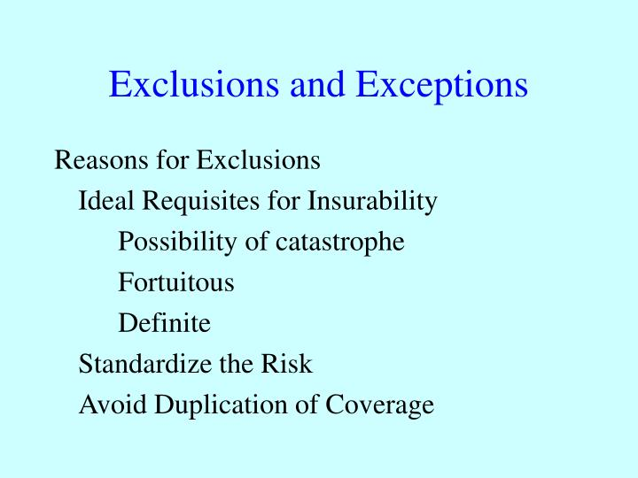 Exclusions and Exceptions