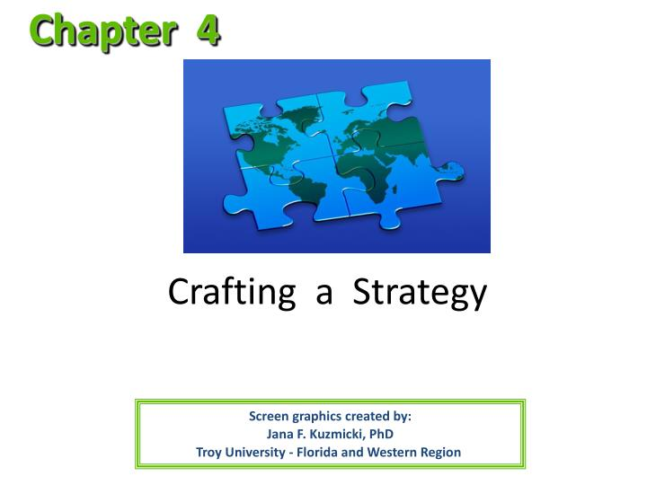 Crafting a strategy