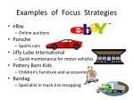 examples of focus strategies