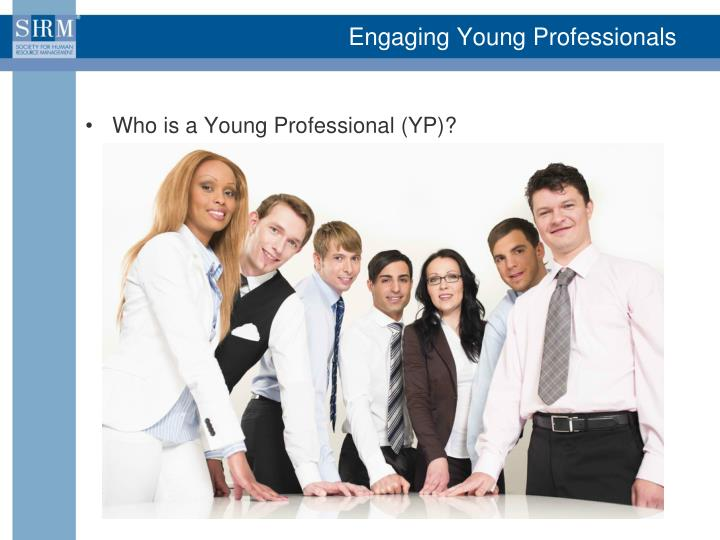 Engaging Young Professionals
