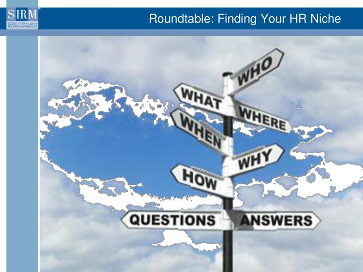 Roundtable: Finding Your HR Niche