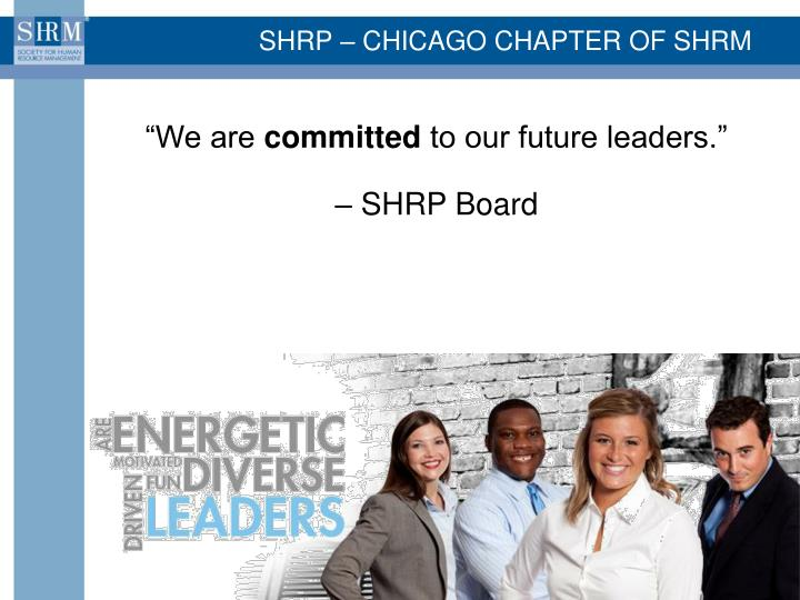 SHRP – CHICAGO CHAPTER OF SHRM