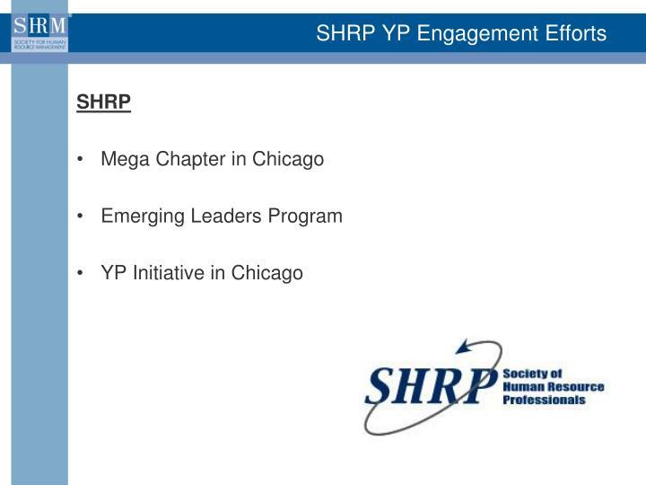 SHRP YP Engagement Efforts
