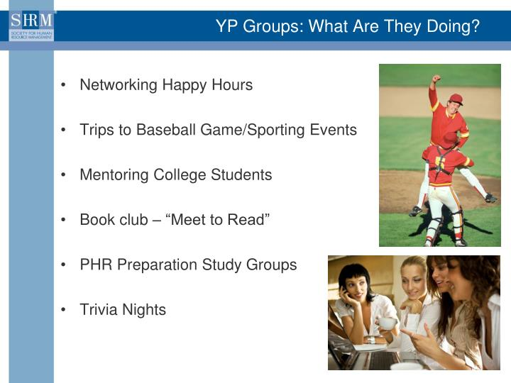 YP Groups: What Are They Doing?