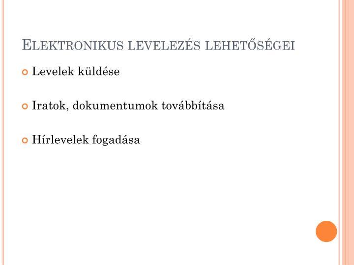 Elektronikus levelezés lehetőségei