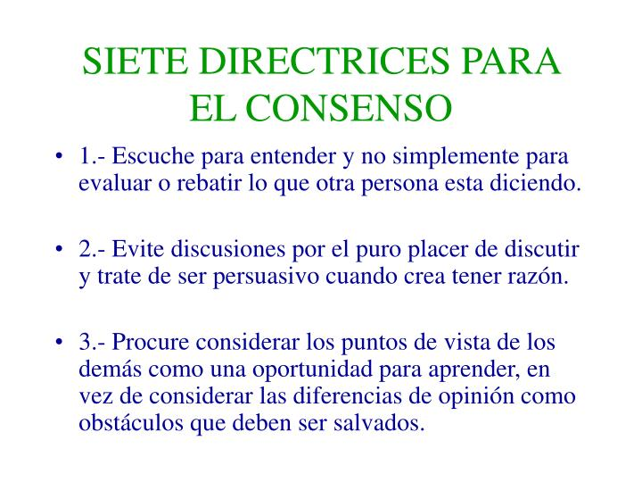 SIETE DIRECTRICES PARA EL CONSENSO