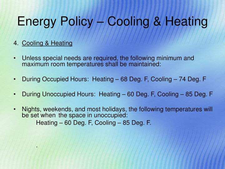 Energy Policy – Cooling & Heating