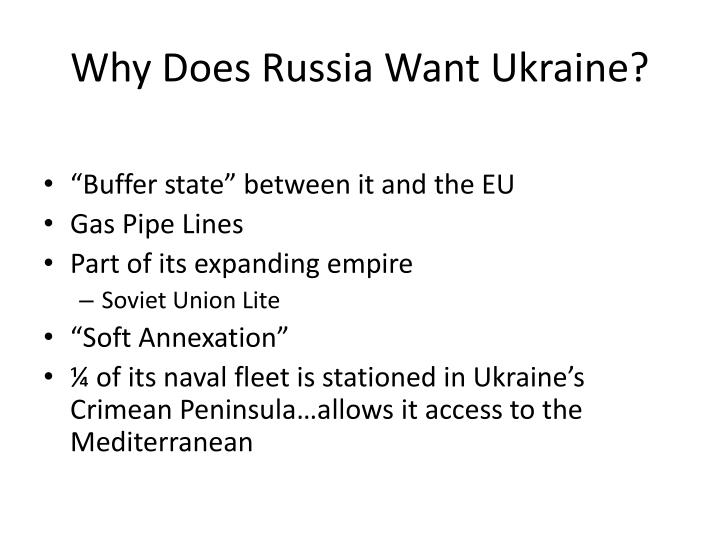 Why Does Russia Want Ukraine?