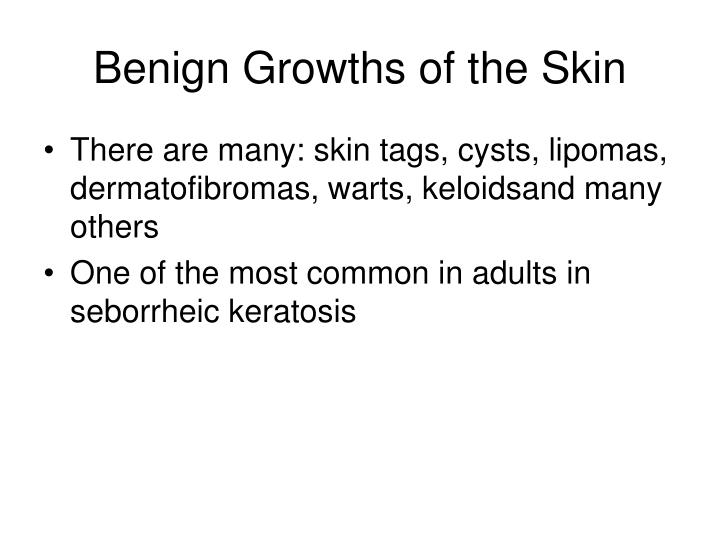 Benign Growths of the Skin